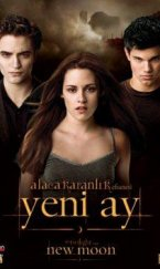 Alacakaranlık Yeni Ay – The Twilight Saga: New Moon 2009